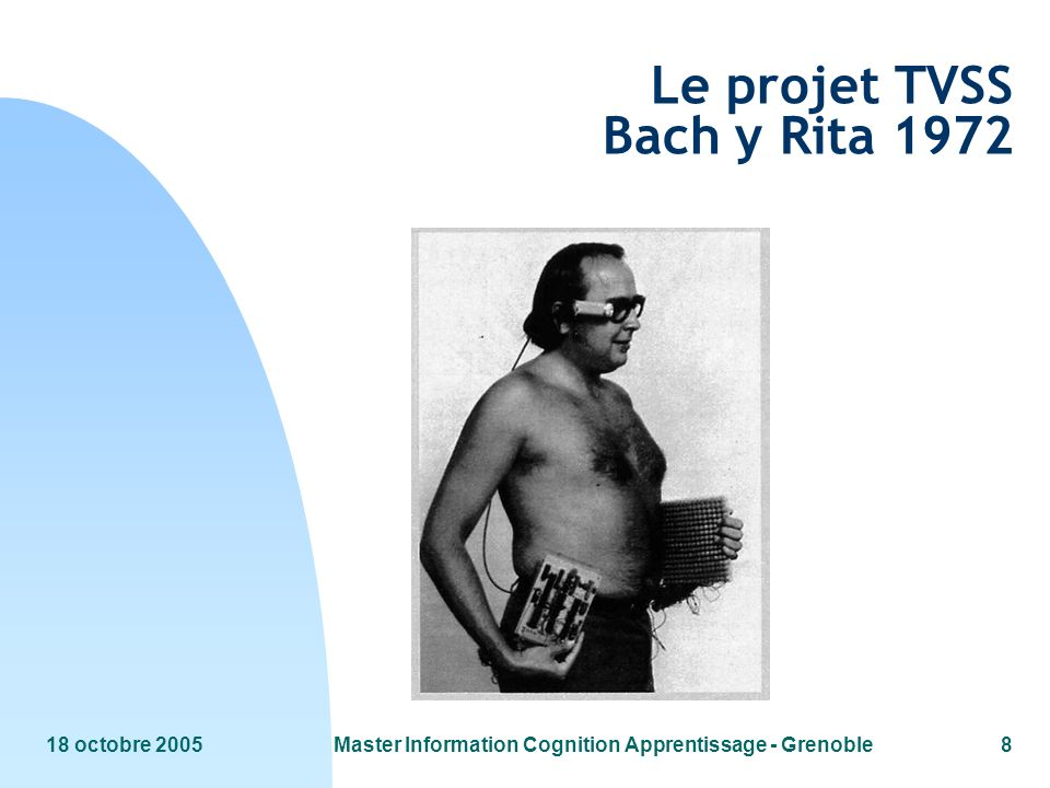 Le projet TVSS Bach y Rita 1972