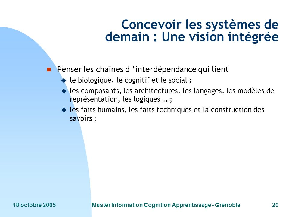 Concevoir les systèmes de demain : Une vision intégrée