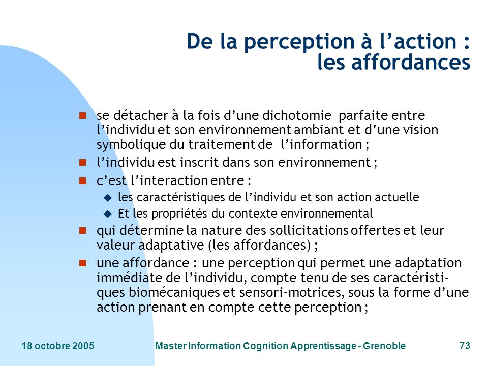 De la perception à l'action : les affordances