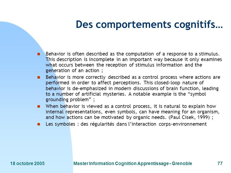 Des comportements cognitifs…