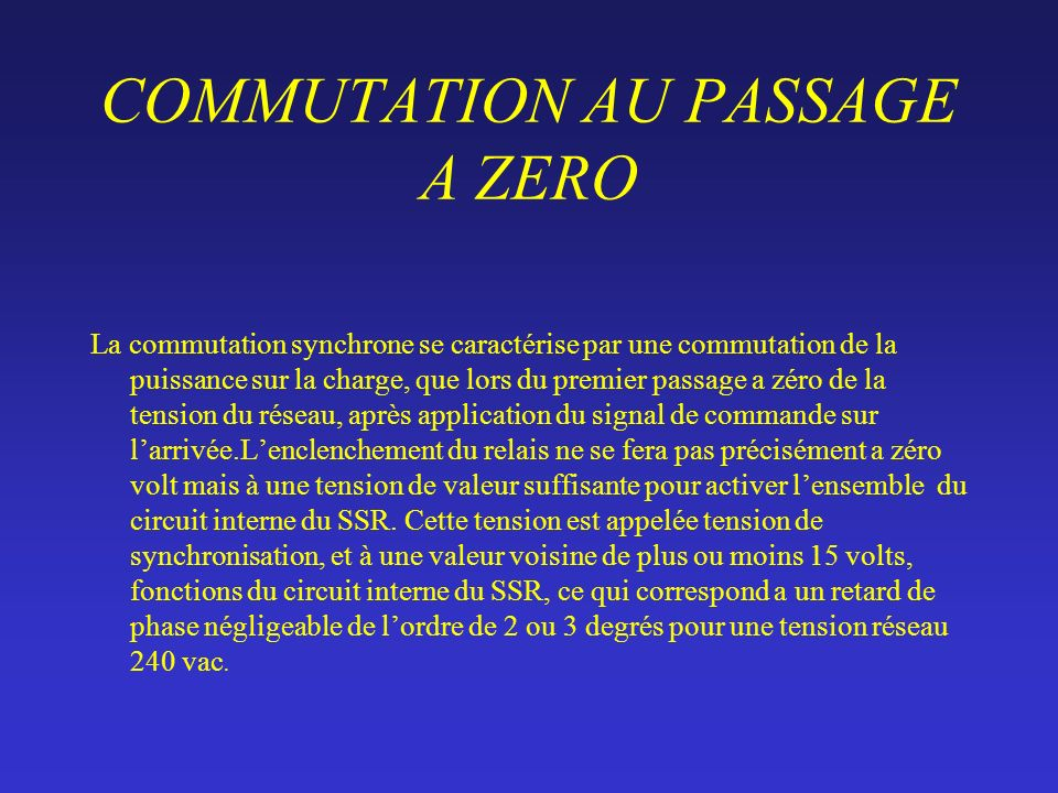 COMMUTATION AU PASSAGE A ZERO
