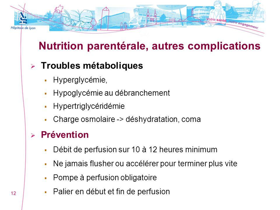Nutrition parentérale, autres complications