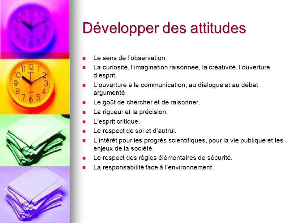 Développer des attitudes
