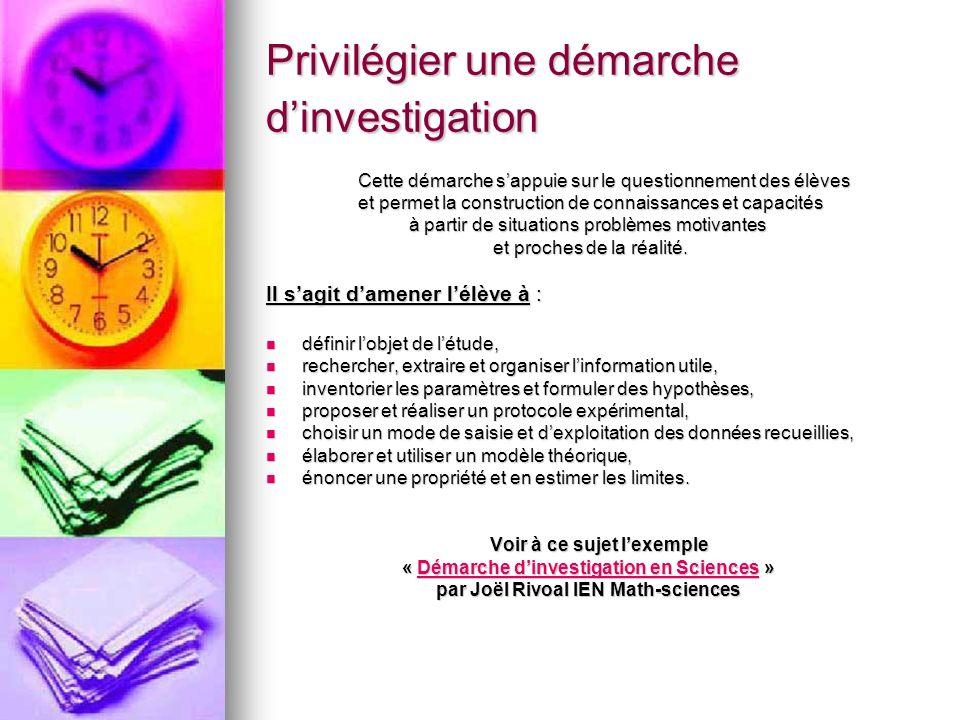 Privilégier une démarche d'investigation