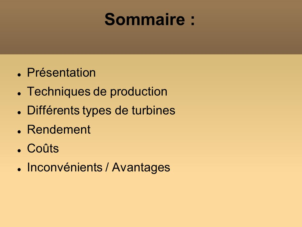 Sommaire : Présentation Techniques de production