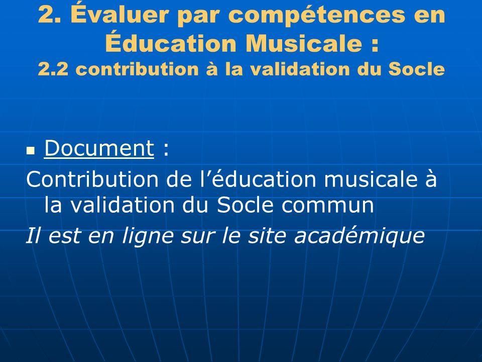 2. Évaluer par compétences en Éducation Musicale : 2