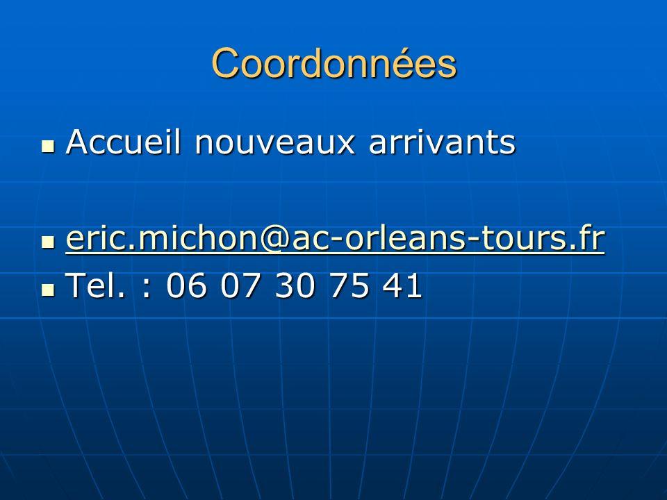 Coordonnées Accueil nouveaux arrivants eric.michon@ac-orleans-tours.fr