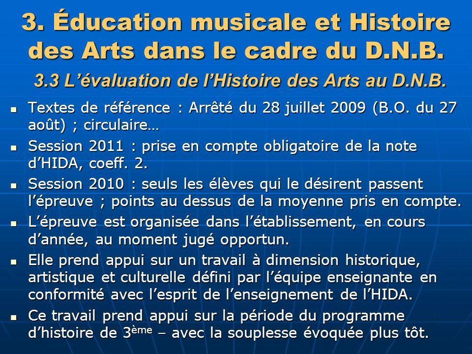 3. Éducation musicale et Histoire des Arts dans le cadre du D. N. B. 3