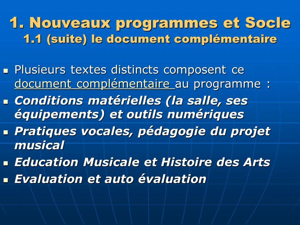 1. Nouveaux programmes et Socle 1.1 (suite) le document complémentaire