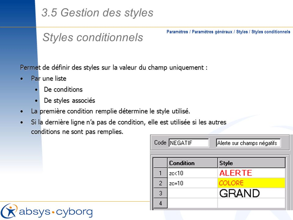 3.5 Gestion des styles Styles conditionnels