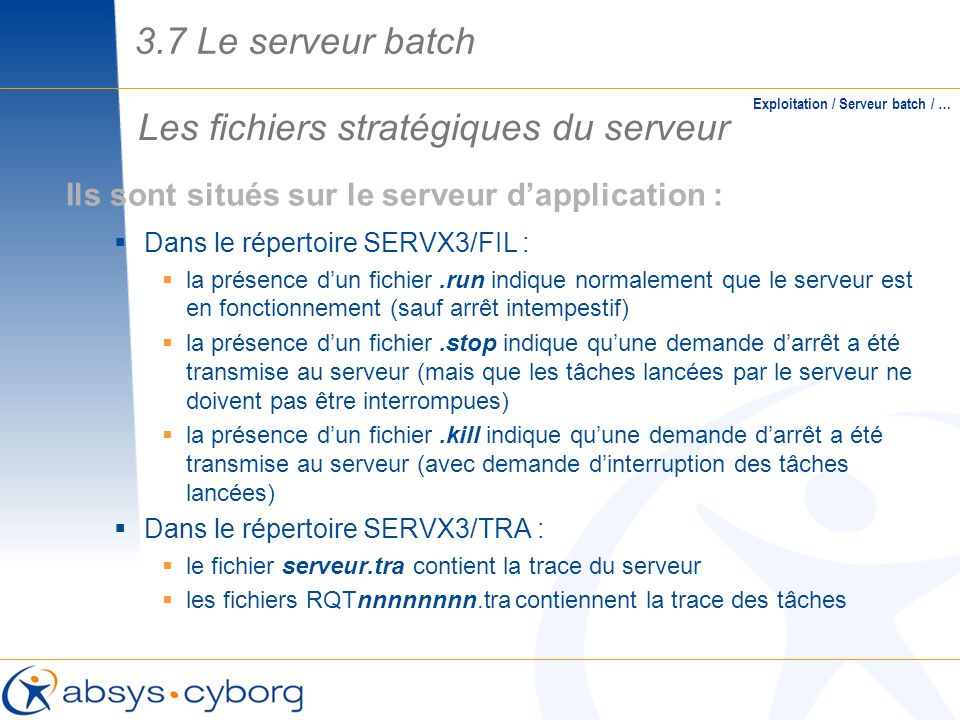 Les fichiers stratégiques du serveur