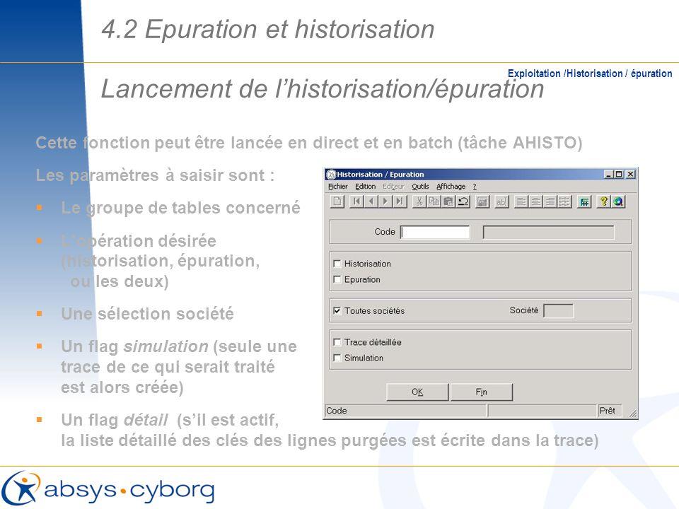 Lancement de l'historisation/épuration