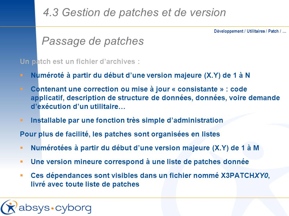 4.3 Gestion de patches et de version