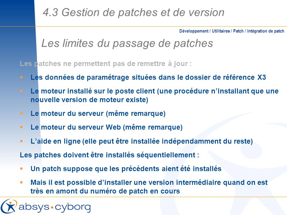 Les limites du passage de patches