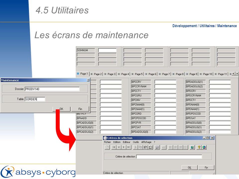 Les écrans de maintenance