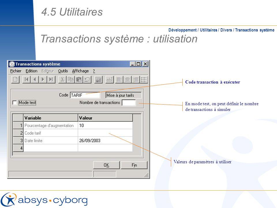 Transactions système : utilisation