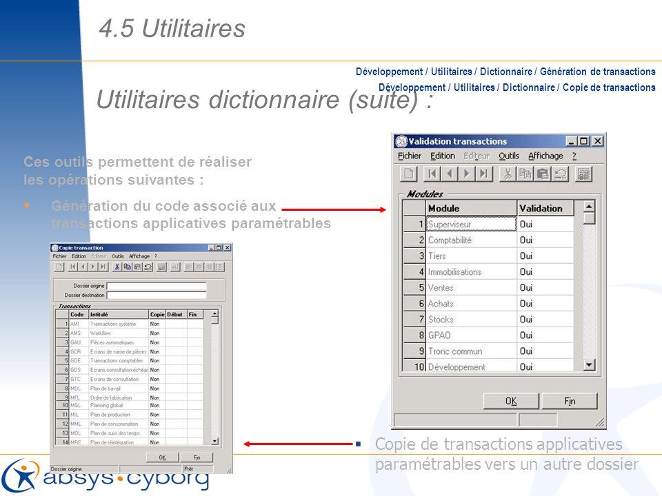 Utilitaires dictionnaire (suite) :