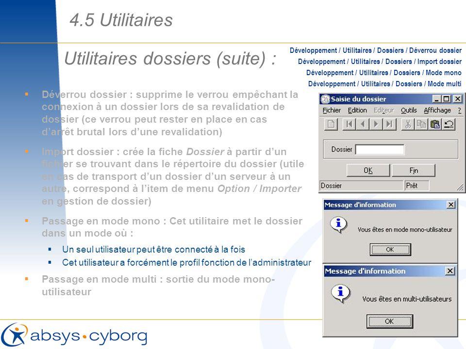 Utilitaires dossiers (suite) :