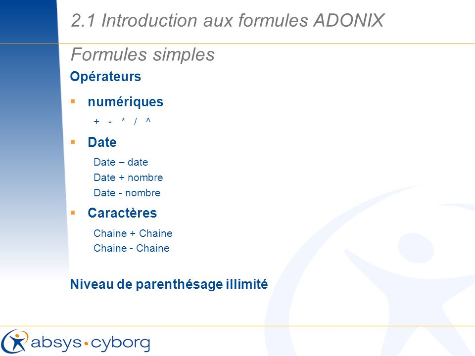 2.1 Introduction aux formules ADONIX