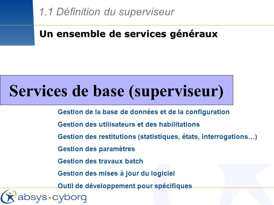 Services de base (superviseur)