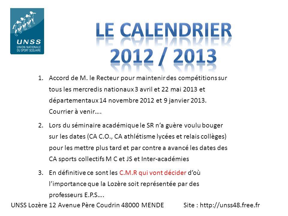 LE CALENDRIER 2012 / 2013.