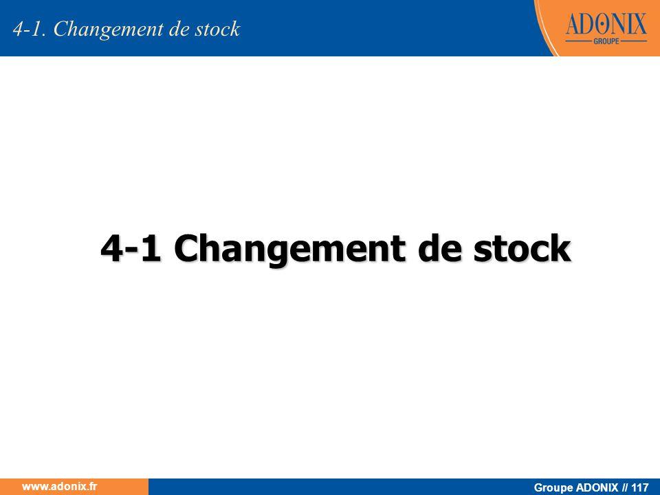 4-1. Changement de stock 4-1 Changement de stock