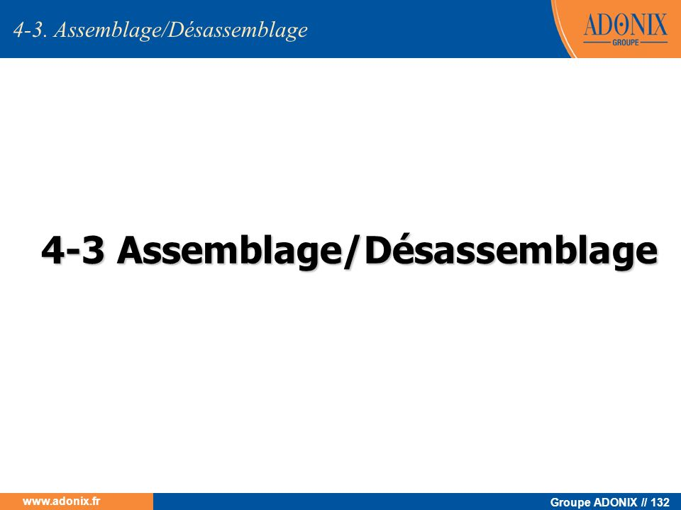 4-3 Assemblage/Désassemblage