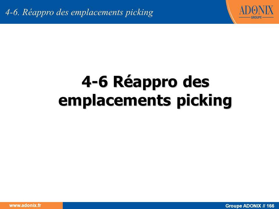 4-6 Réappro des emplacements picking