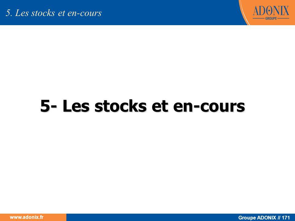 5- Les stocks et en-cours