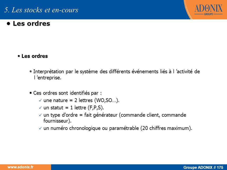 5. Les stocks et en-cours • Les ordres • Les ordres