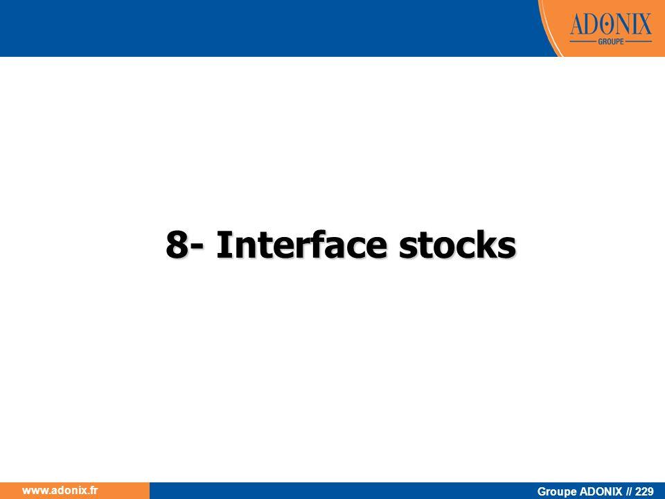 8- Interface stocks