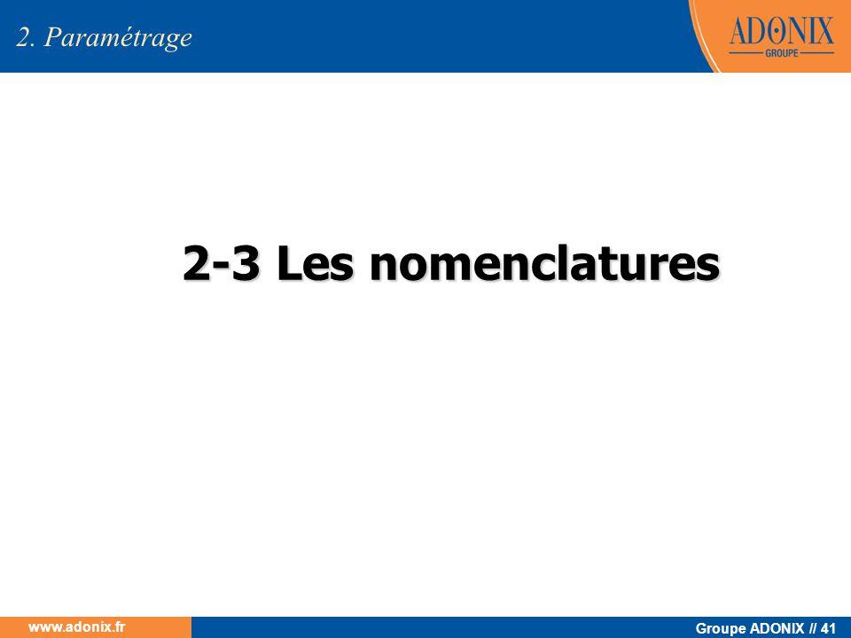 2. Paramétrage 2-3 Les nomenclatures