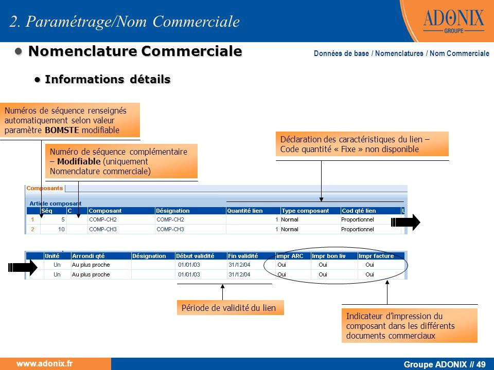 • Nomenclature Commerciale