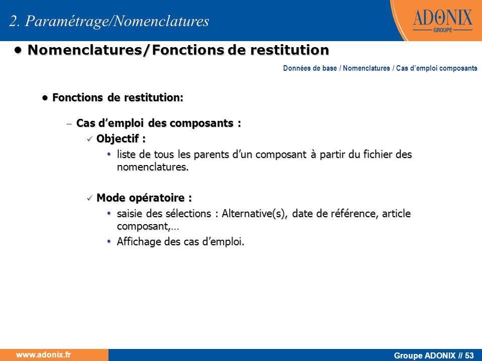 • Nomenclatures/Fonctions de restitution