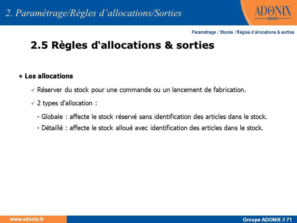 2.5 Règles d'allocations & sorties