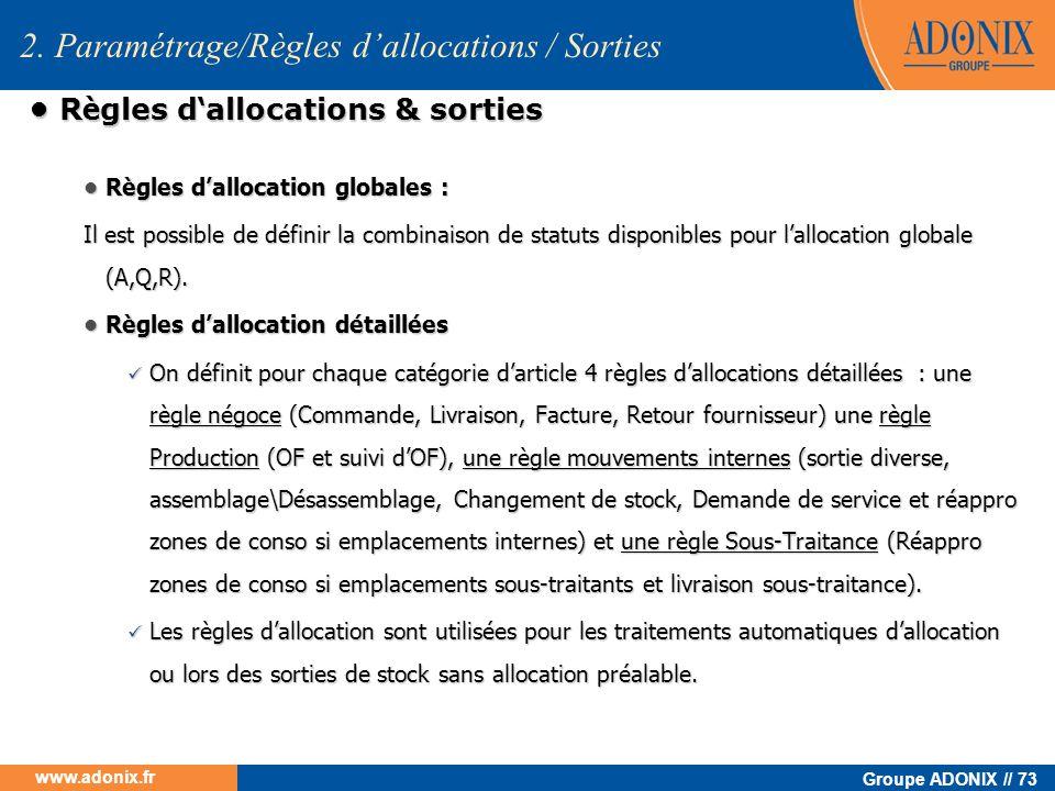 • Règles d'allocations & sorties