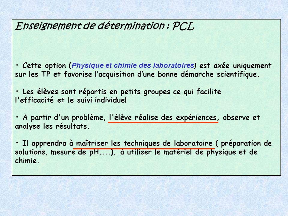 Enseignement de détermination : PCL