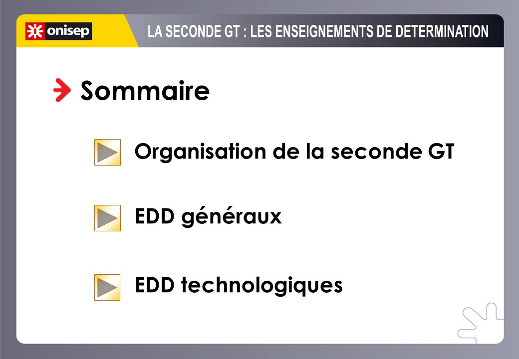 LA SECONDE GT : LES ENSEIGNEMENTS DE DETERMINATION