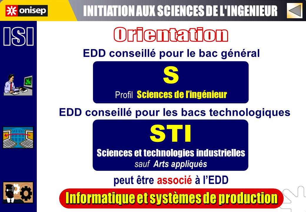 S STI INITIATION AUX SCIENCES DE L INGENIEUR ISI Orientation