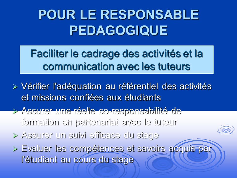 POUR LE RESPONSABLE PEDAGOGIQUE