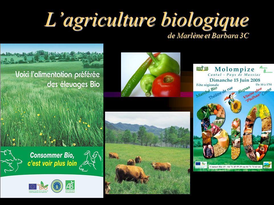 L'agriculture biologique de Marlène et Barbara 3C