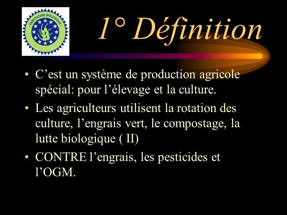1° Définition C'est un système de production agricole spécial: pour l'élevage et la culture.
