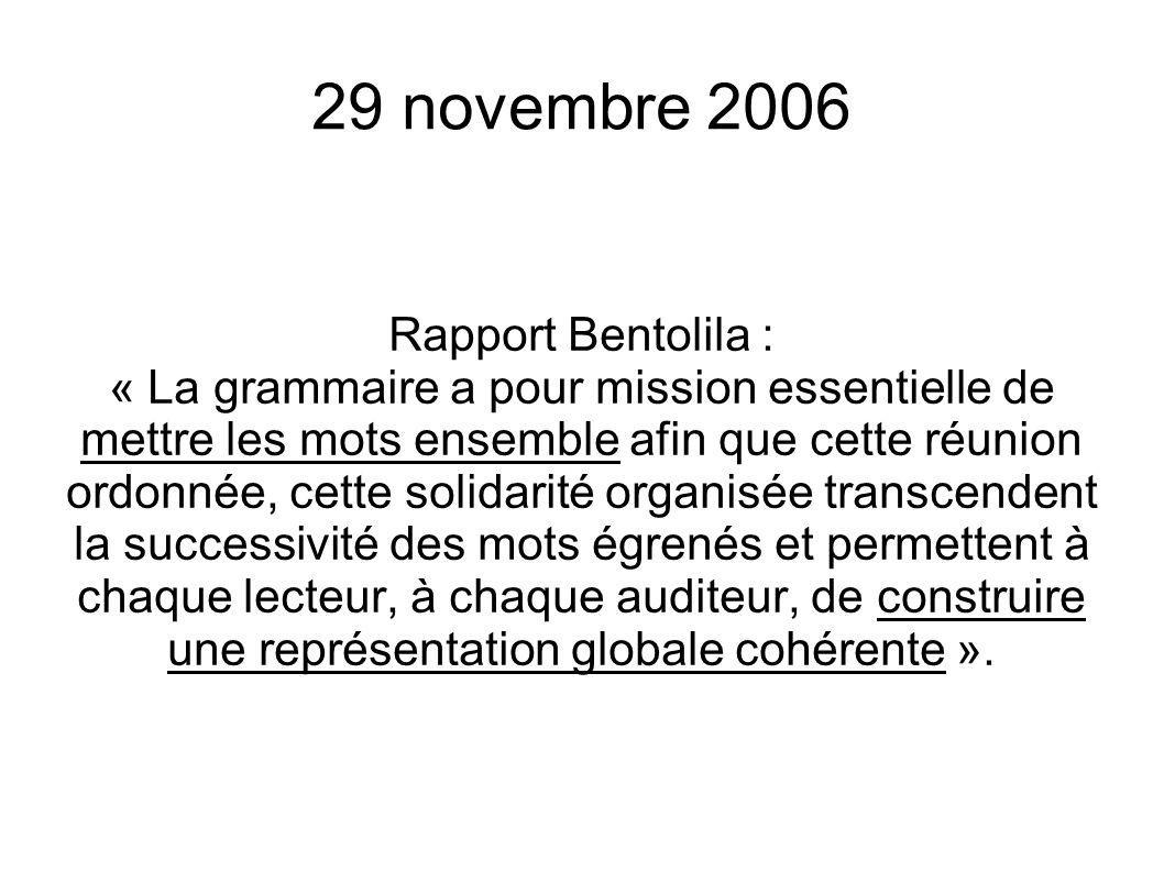 29 novembre 2006 Rapport Bentolila :