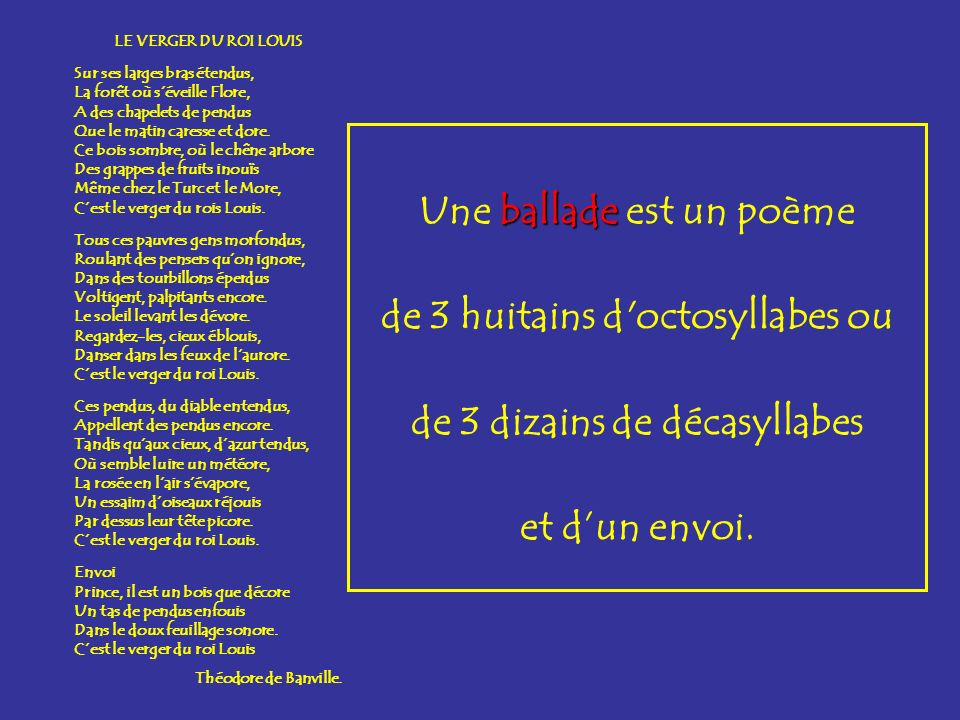 Une ballade est un poème de 3 huitains d octosyllabes ou