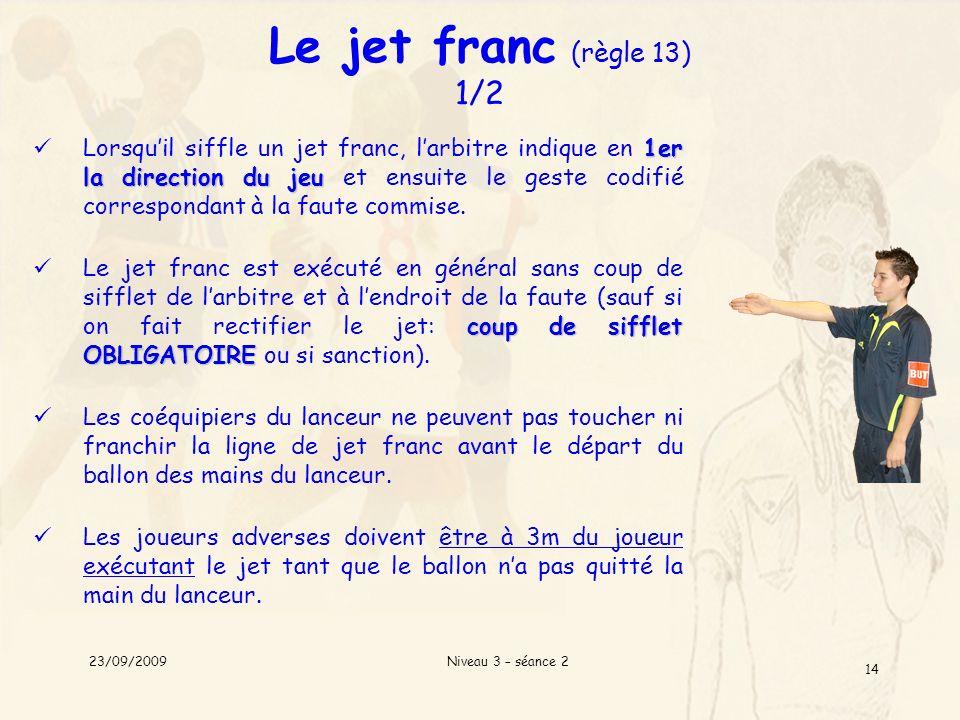 Le jet franc (règle 13) 1/2
