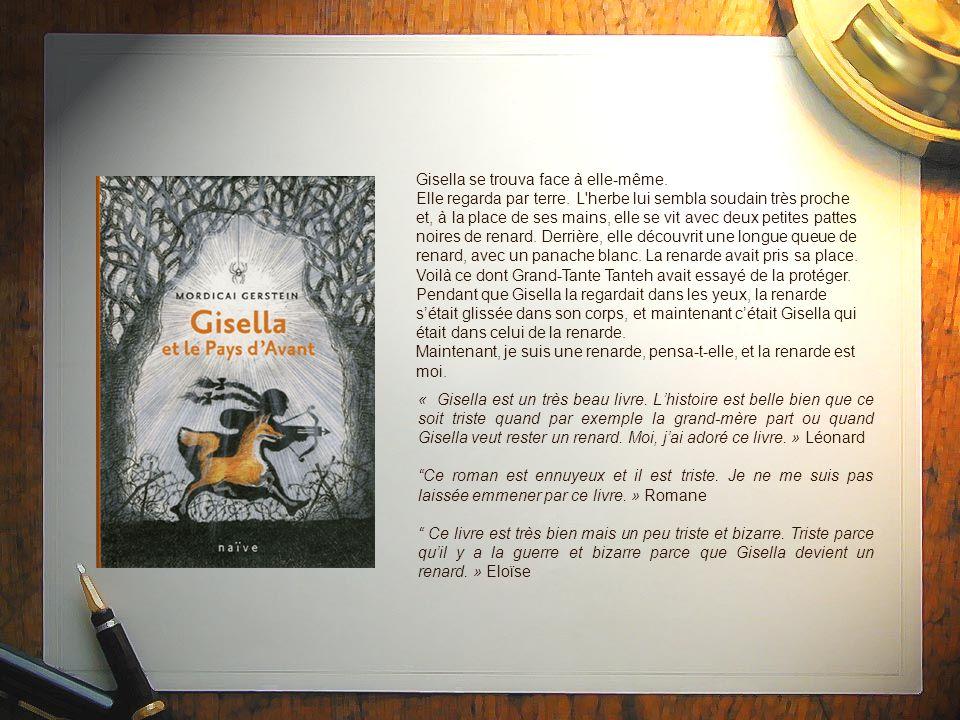 Gisella se trouva face à elle-même.