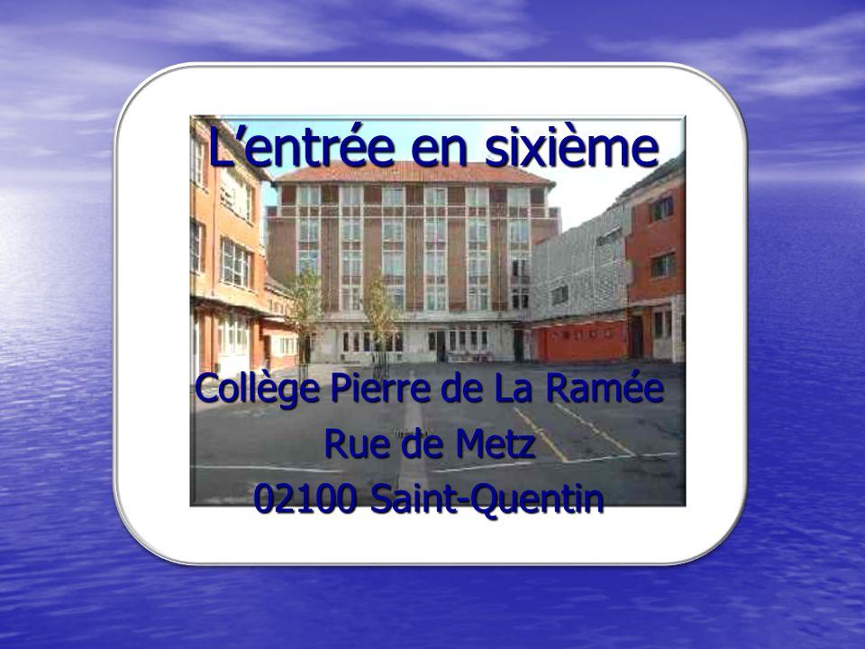 Collège Pierre de La Ramée Rue de Metz 02100 Saint-Quentin