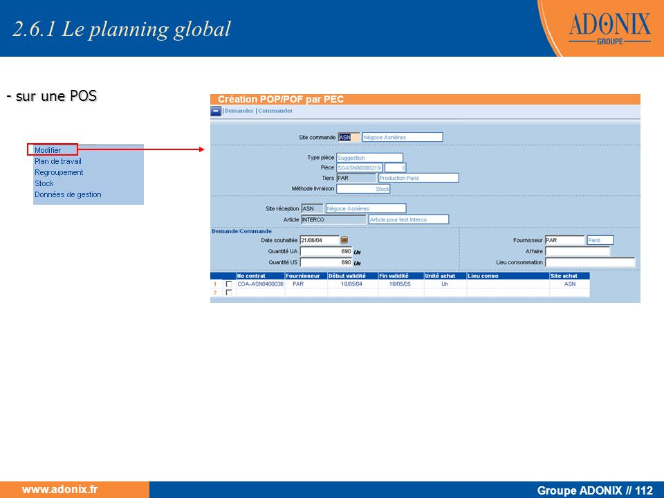 2.6.1 Le planning global - sur une POS