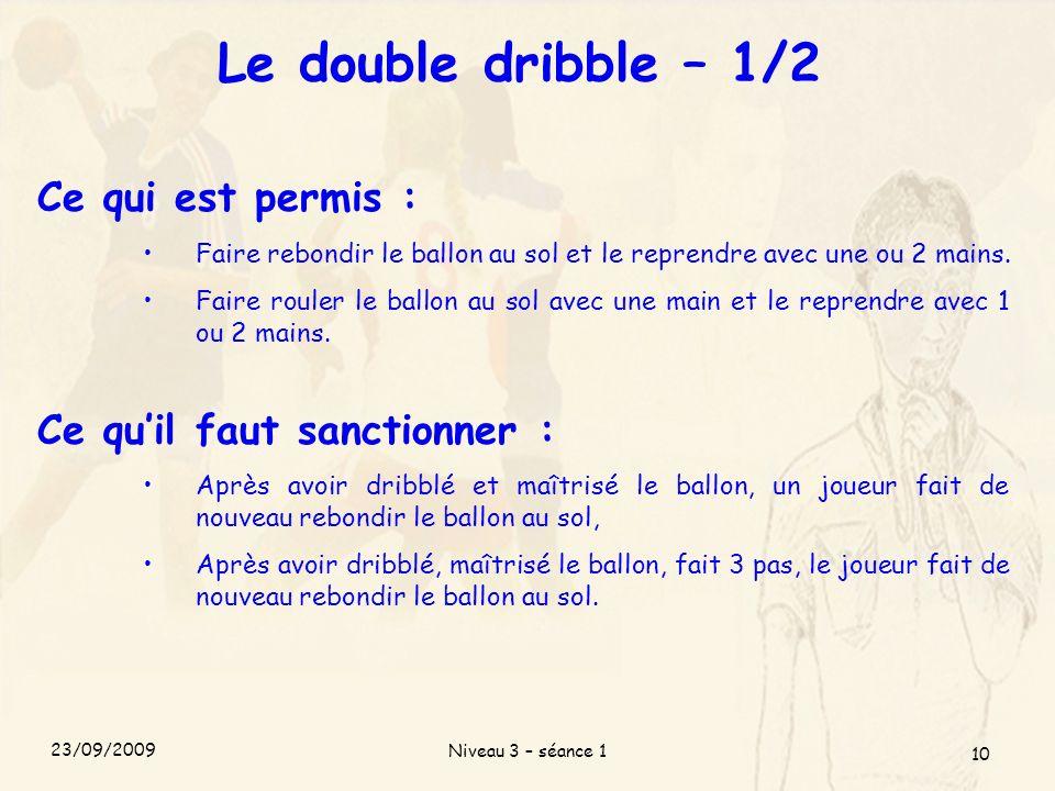 Le double dribble – 1/2 Ce qui est permis :