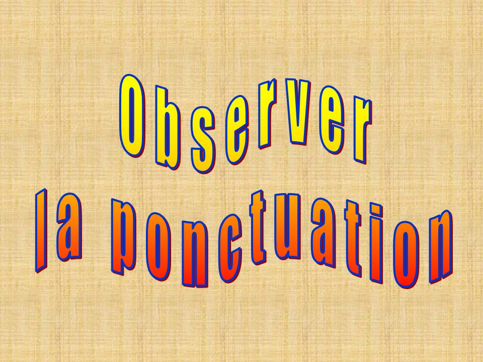 Observer la ponctuation